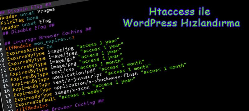 Htaccess ile WordPress Hızlandırma