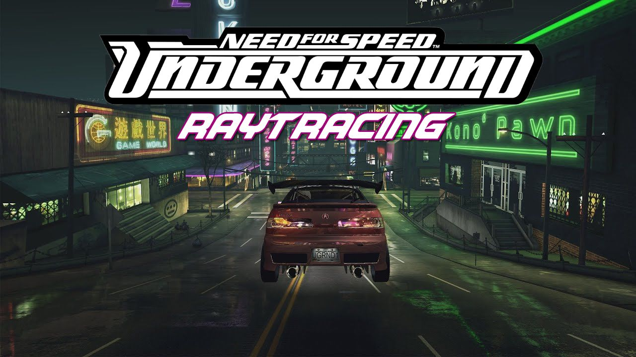 Need for Speed: Underground Modu Oyuna Ray Tracing Desteği Getiriyor