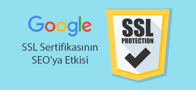 SSL Sertifikasının SEO'ya Olan Etkisi