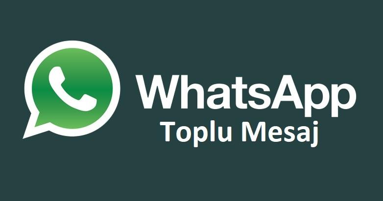 WhatsApp Toplu Mesaj Özelliğini Kaldırılıyor